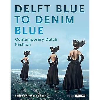 Delfter Blau Denim blau - zeitgenössische niederländische Mode von Anneke Smelik
