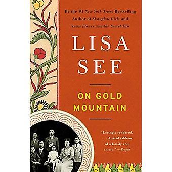 Montagne d'or sur: L'Odyssée de cent ans de ma famille sino-américain