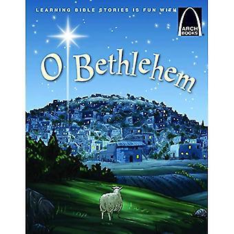 O Betlehem (Arch böcker)