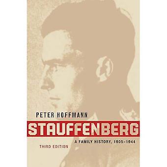 Stauffenberg: Eine Familiengeschichte, 1905-1944