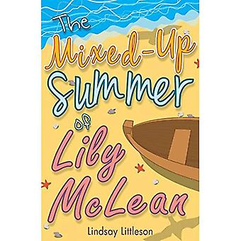 The Mixed-Up Summer of Lily McLean (Kelpies)