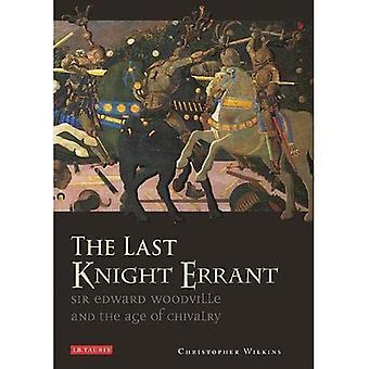 Die letzte Knight Errant: Sir Edward Woodville und dem Alter des Rittertums