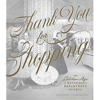 Thank You for Shopping: The Golden Age of Minnesota Department Stores