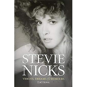 Stevie Nicks: Visions dromen & geruchten