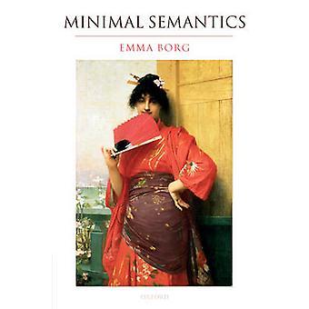 Minimal Semantics by Borg & Emma