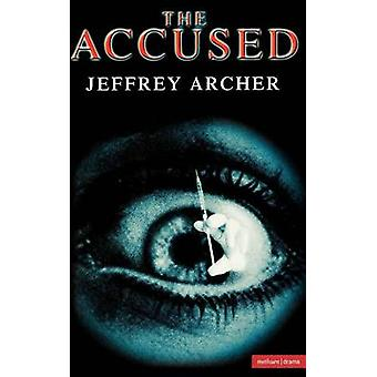 The Accused by Archer & Jeffrey
