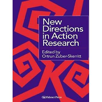 New Directions in Action Research by ZuberSkerritt