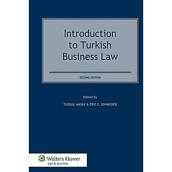 Introduction to Turkish Business Law 2nd Edition by Ansay & Turul