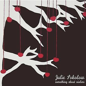 Julie Sokolow - Something About Violins [CD] USA import
