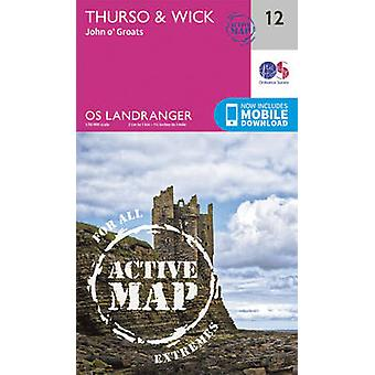 Thurso & Wick - John O'Groats (February 2016 ed) by Ordnance Survey -