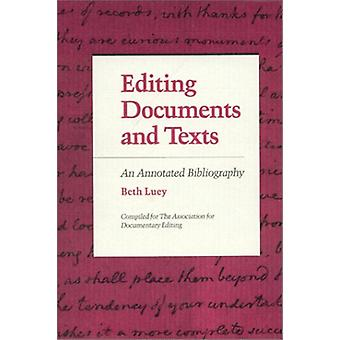 Editing Documents and Texts - An Annotated Bibliography by Editing Doc
