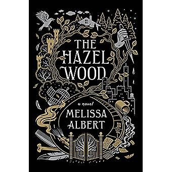 The Hazel Wood by Melissa Albert - 9781432846176 Book