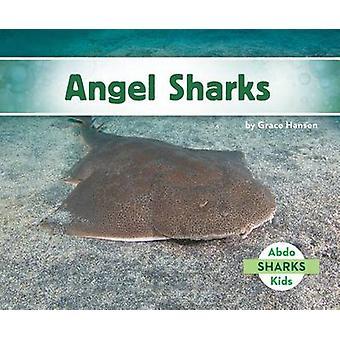 Angel Sharks by Grace Hansen - 9781680801491 Book