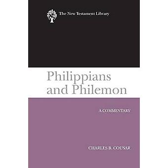 Philippians and Philemon (2009) - A Commentary by Charles B Cousar - 9