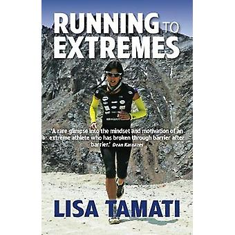 Running to Extremes (Main) by Lisa Tamati - 9781743317648 Book