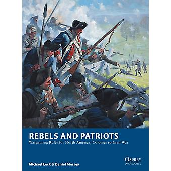 Rebels and Patriots by Michael Leck