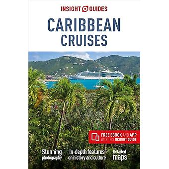 Insight Guides Caribbean Cruises Travel Guide with Free eBo