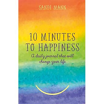 Ten Minutes to Happiness by Sandi Mann