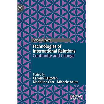 Technologies of International Relations by Carolin Kaltofen