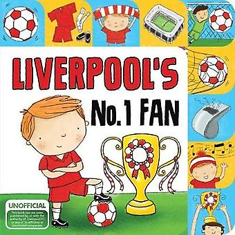 Liverpool No. 1 Fan by Sharon Christal - 9781785535109 Book