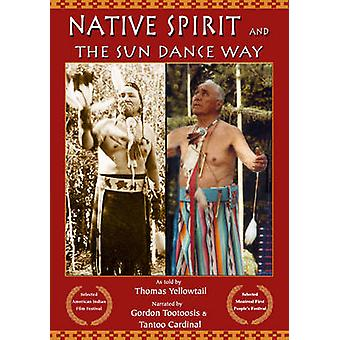 Native Spirit and the Sun Dance Way by Thomas Yellowtail - Gordon Too