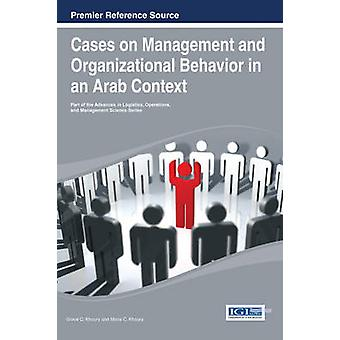 Cases on Management and Organizational Behavior in an Arab Context by Khoury