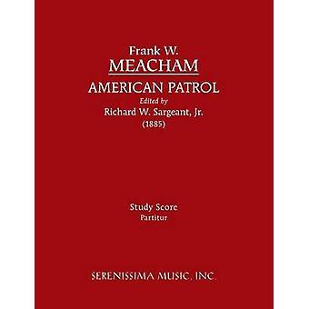 American Patrol Study score by Meacham & Frank W.