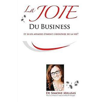La Joie du Business  French by Milasas & Simone