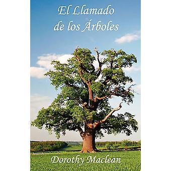 El Llamado de los rboles by Maclean & Dorothy