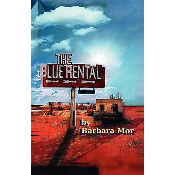 The Blue Rental by Mor & Barbara