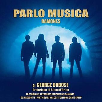 Parlo Musica  Ramones by DuBose & George S.W.