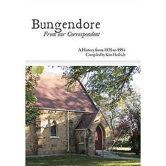 Bungendore From our Correspondent by Hedrich & Kim