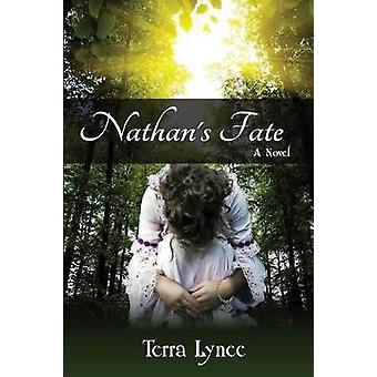 Nathans Fate by Lynee & Terra