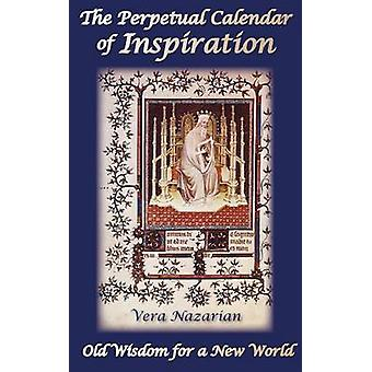The Perpetual Calendar of Inspiration by Nazarian & Vera