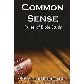 Common Sense Rules of Bible Study by Forehand & Foy Glenn