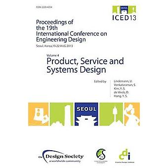 Proceedings of Iced13 Volume 4 Product Service and Systems Design by Lindemann & Udo
