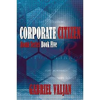 Corporate Citizen by Valjan & Gabriel
