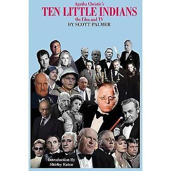 Agatha Christies Ten Little Indians on Film  TV by Palmer & Scott V