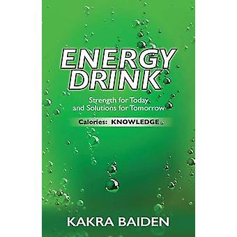 ENERGY DRINKCALORIES KNOWLEDGE by BAIDEN & KAKRA