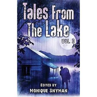 Tales from The Lake Vol.3 by Gunnells & Mark Allan