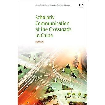 Scholarly Communication at the Crossroads in China by Dr. Jingfeng Xi
