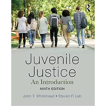 Juvenile Justice - An Introduction by John T. Whitehead - 978081535844