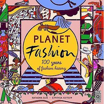 Planet Fashion - 100 years of fashion history by Natasha Slee - 978178