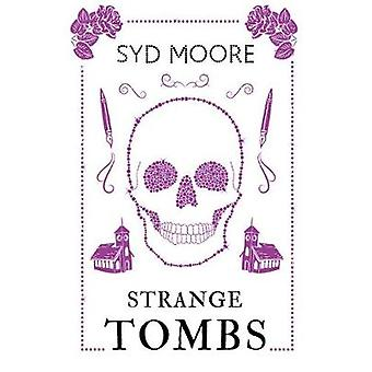 Strange Tombs - An Essex Witch Museum Mystery de Syd Moore - 97817860