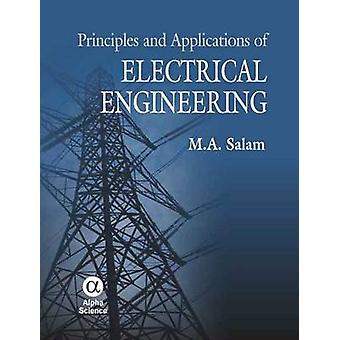 Principles and Applications of Electrical Engineering by M. A. Salam