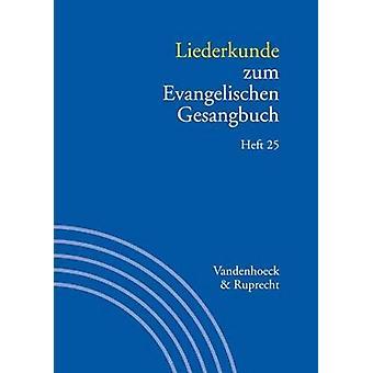 Liederkunde zum Evangelischen Gesangbuch - Heft 25 by Johannes Schilli