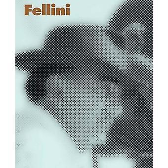 Fellini by Sam Stourdze - Marente Bloemheuvel - Jaap Guldemond - 9789