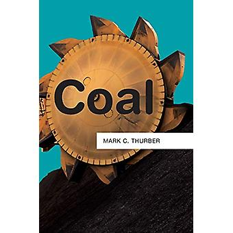 Coal by Mark C. Thurber - 9781509514007 Book
