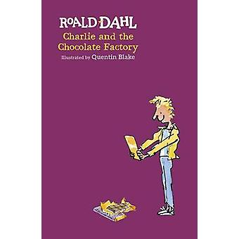 Charlie ja Chocolate Factory Roald Dahl - Quentin Blake - 978