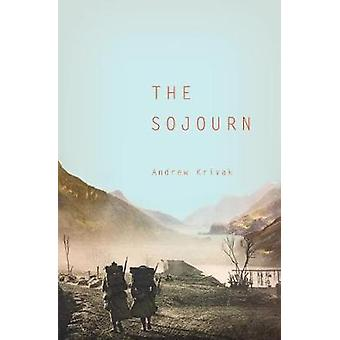 The Sojourn by Krivak & Andrew